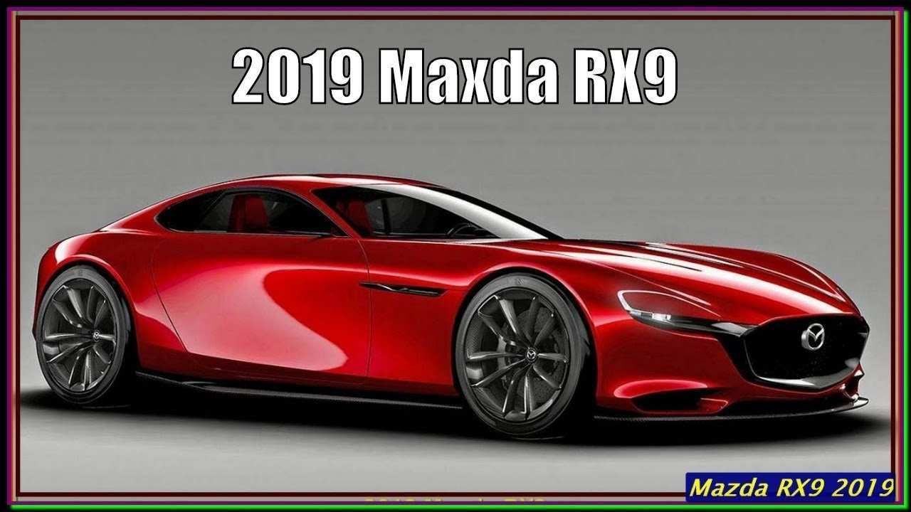 12 All New Mazda 2019 Rx9 Configurations