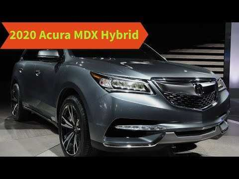 20 All New 2020 Acura MDX Hybrid Rumors