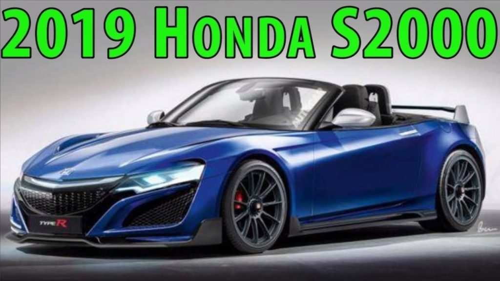 20 The Best 2019 Honda S2000and New Model And Performance