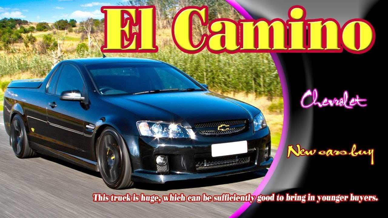 25 The 2019 Chevy El Camino Ss New Model And Performance