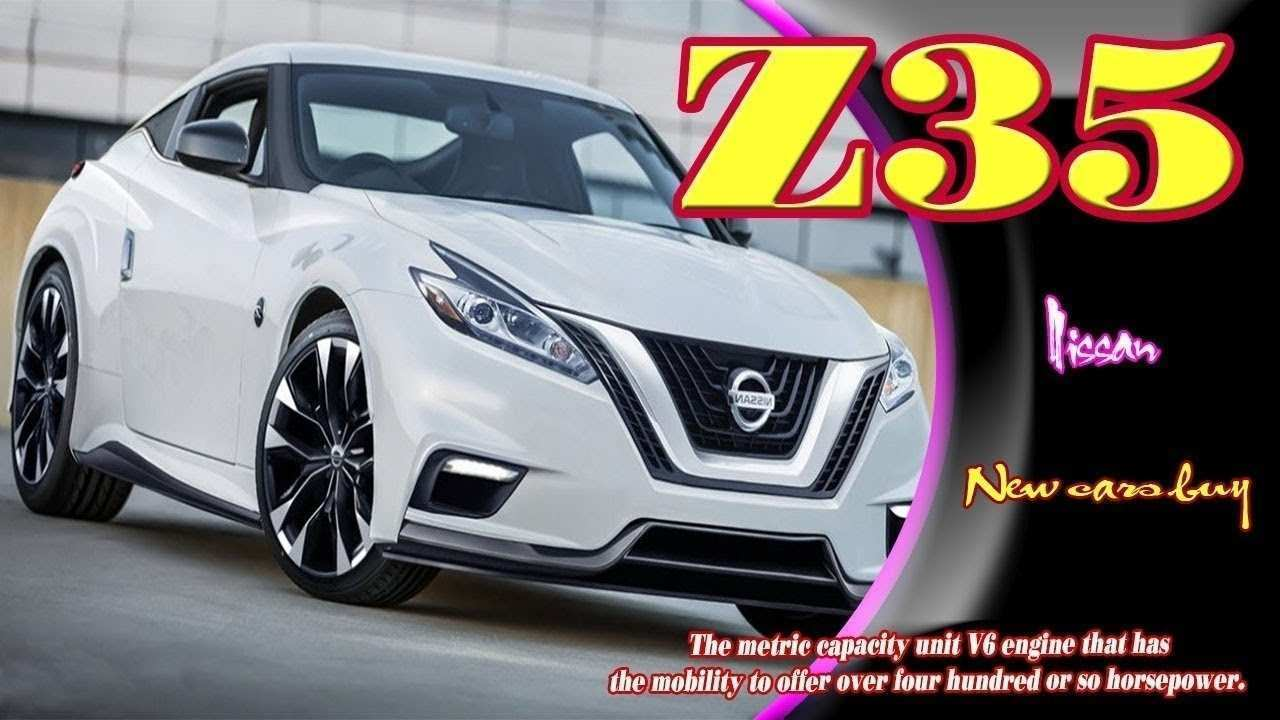 28 All New 2019 Nissan Z35 Review Pricing