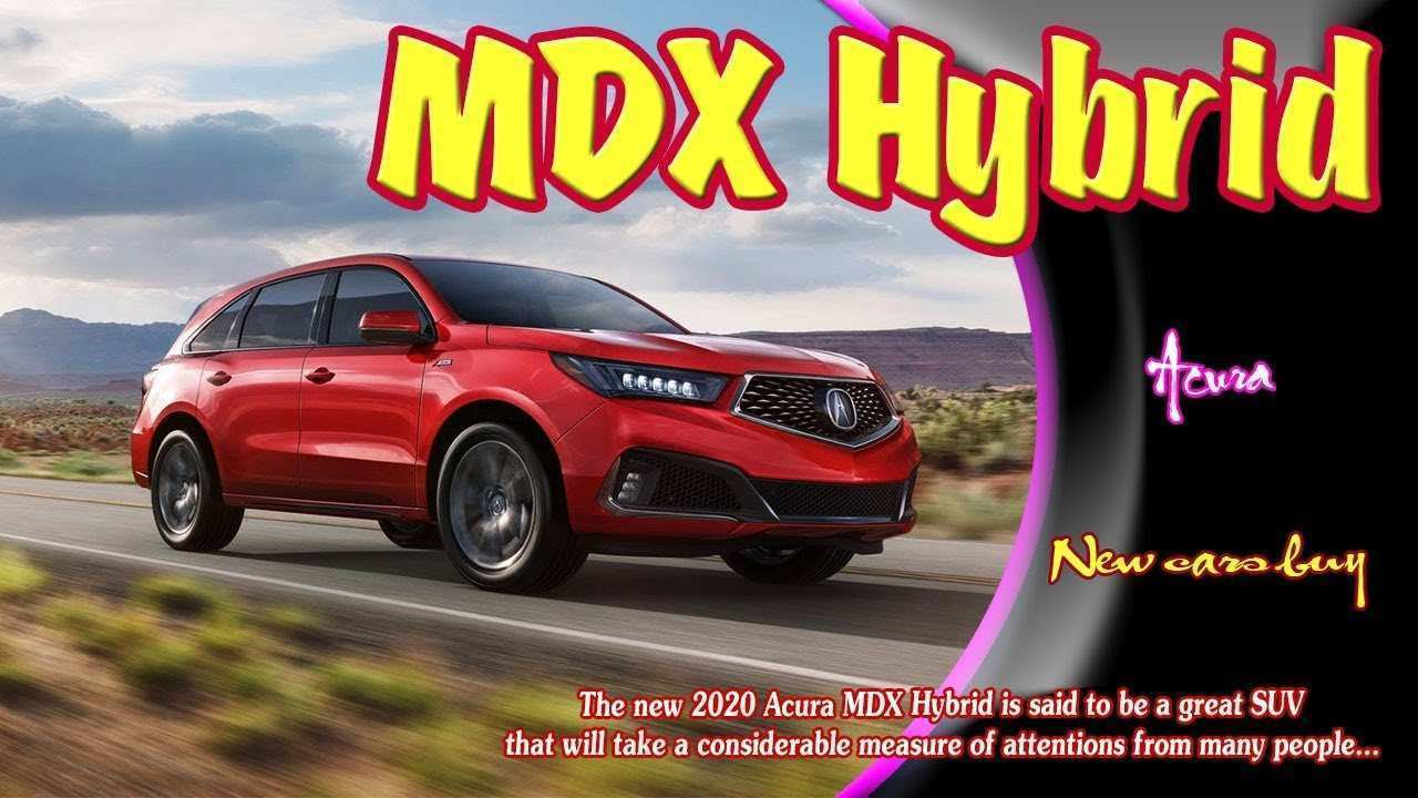 30 The Best 2020 Acura MDX Hybrid Price And Review