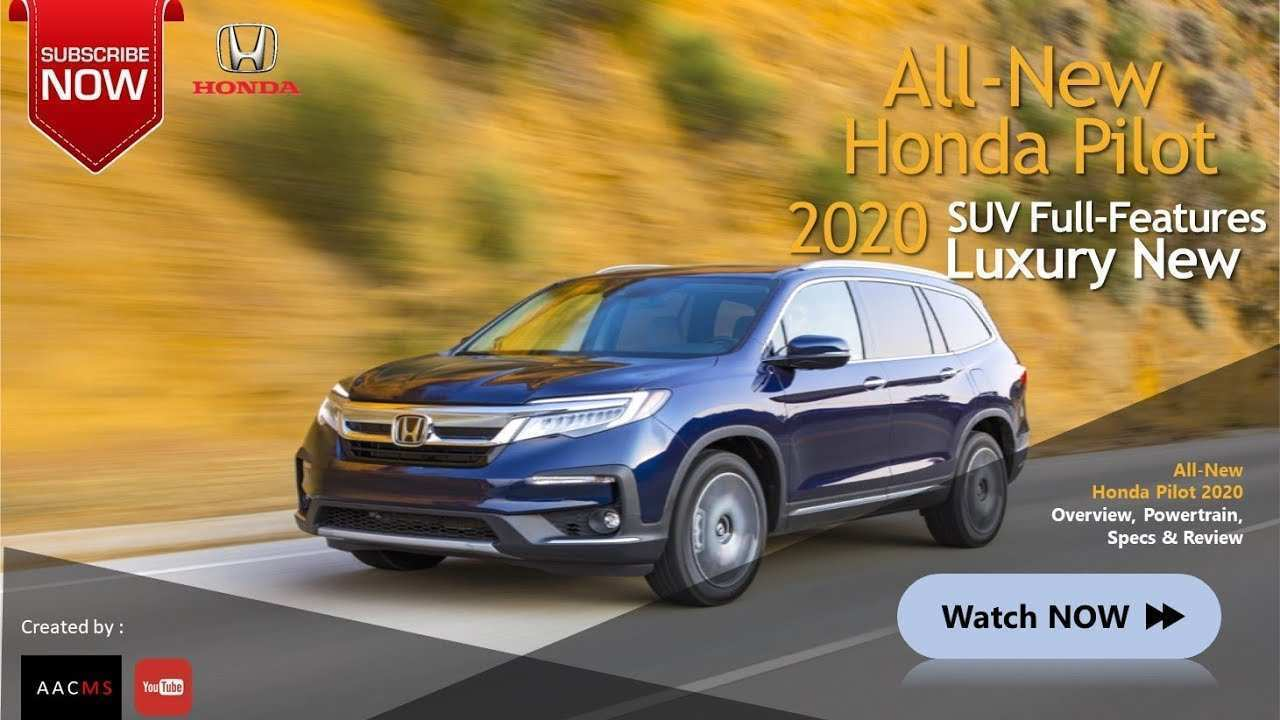 31 The Best 2020 Honda Pilot Youtube Picture