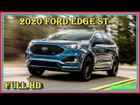 35 The 2020 Ford Edge Sport Performance And New Engine