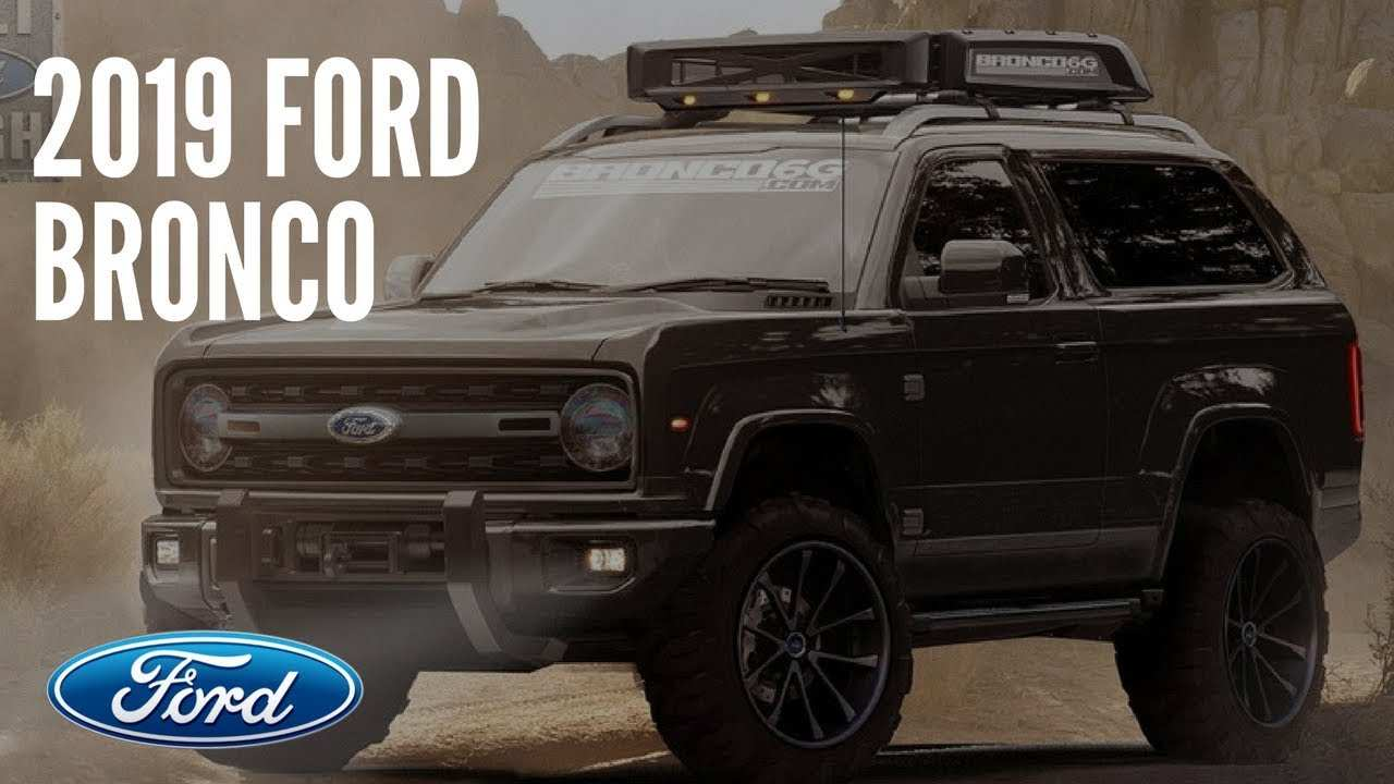 40 The 2019 Ford Bronco Model