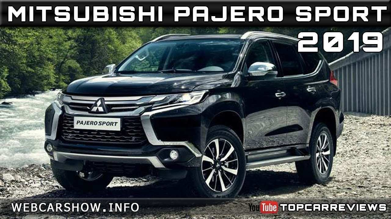 41 The Best 2019 All Mitsubishi Pajero New Concept