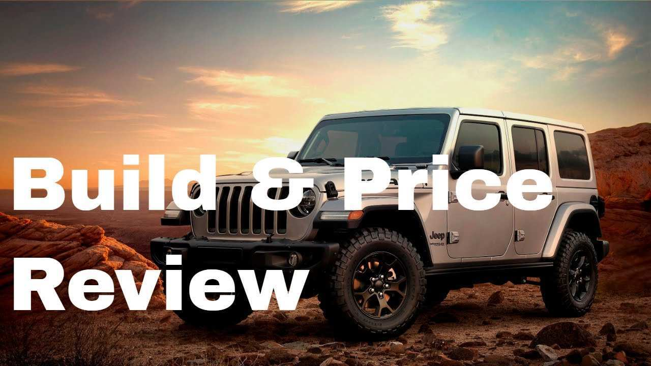 43 New 2019 Jeep Build And Price Spesification