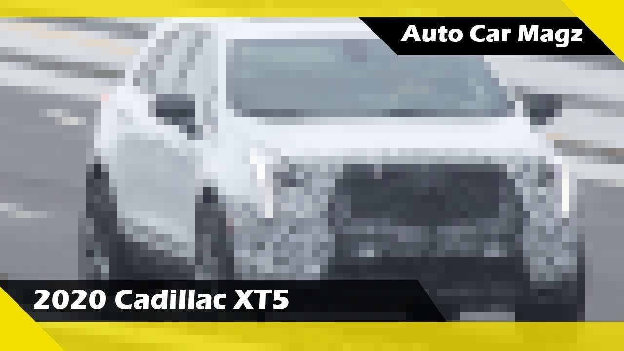 44 A 2020 Spy Shots Cadillac Xt5 Overview