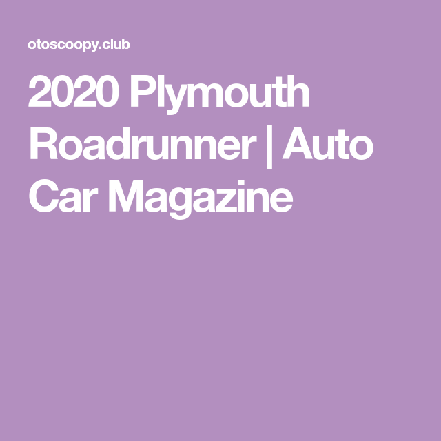 44 New 2020 Plymouth Roadrunner Picture