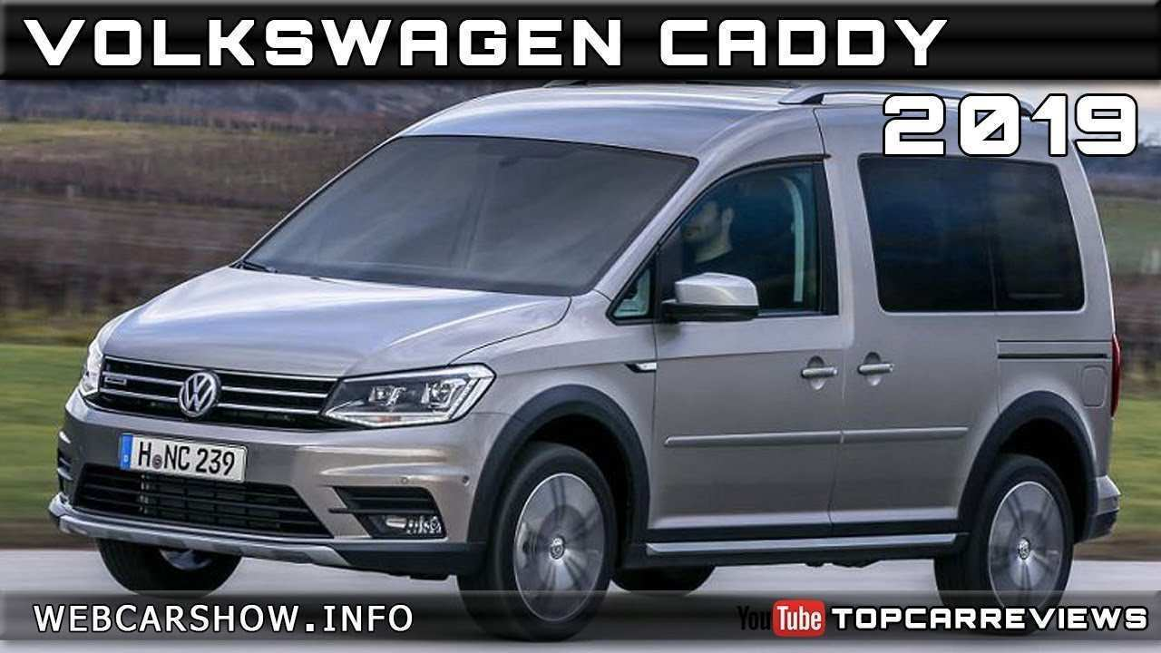 46 New 2019 VW Caddy Performance