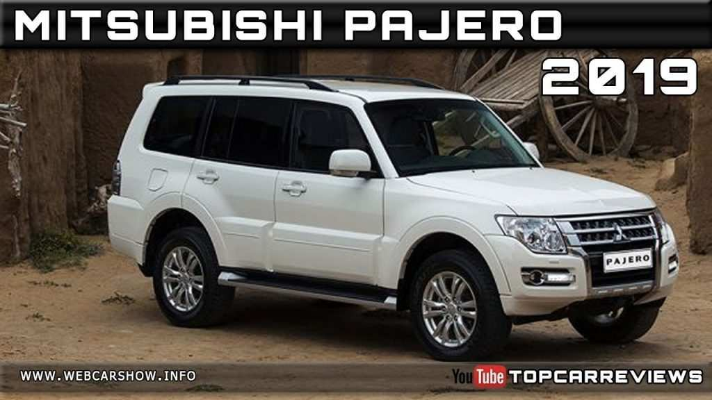 48 A 2019 All Mitsubishi Pajero Reviews