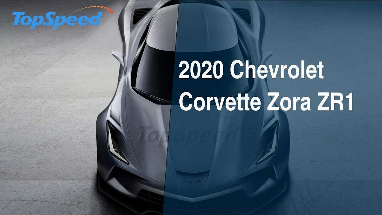 49 Best 2020 Chevy Corvette Zora Zr1 Overview