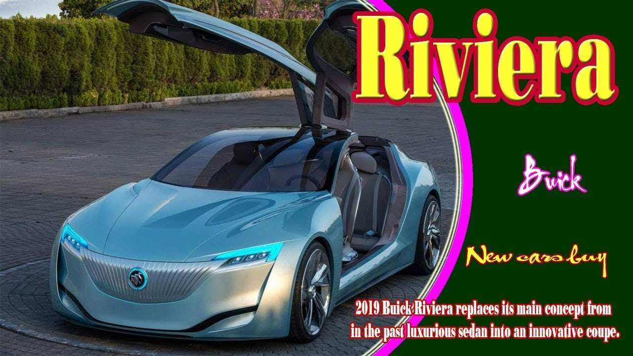 52 All New 2019 Buick Riviera Pricing