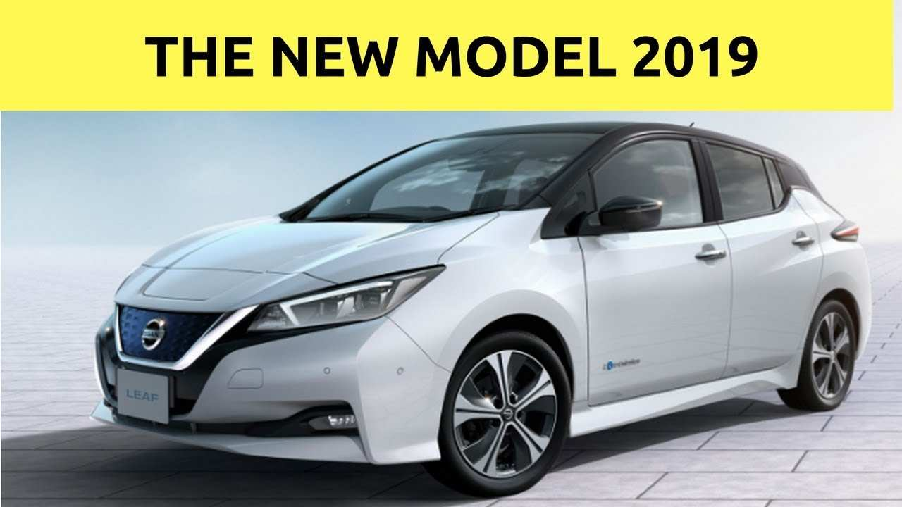 52 All New 2019 Nissan Leaf Range Performance And New Engine
