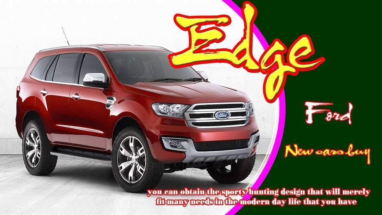 52 The 2020 Ford Edge Price And Release Date