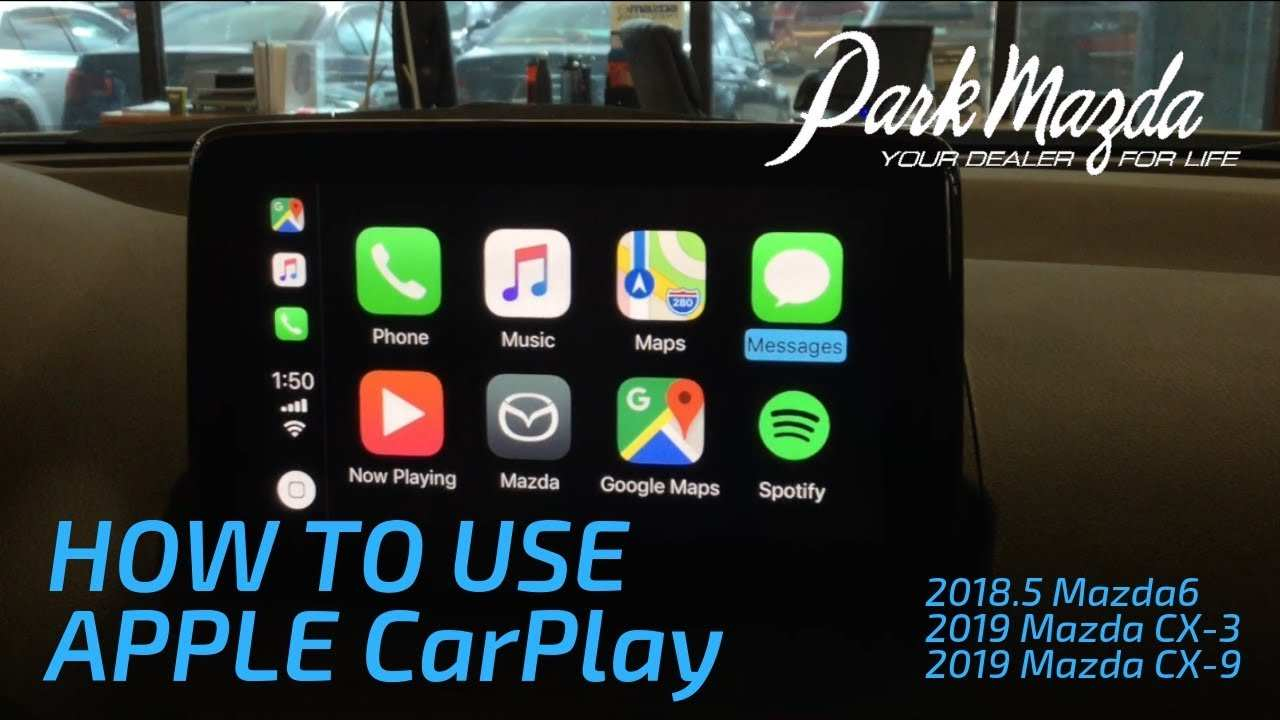 60 New Mazda 2019 Apple Carplay Specs And Review