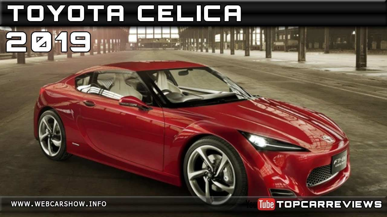 61 All New 2019 Toyota Celica Reviews