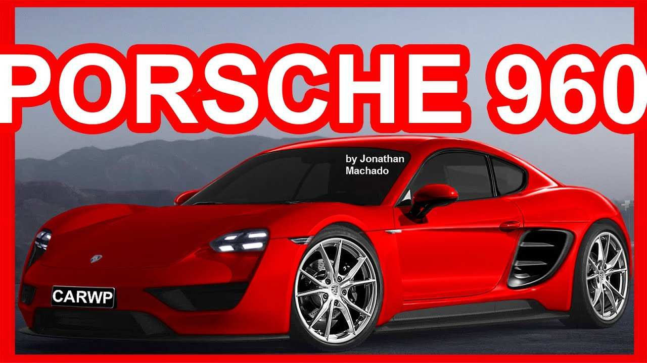 62 All New 2019 Porsche 960 Overview