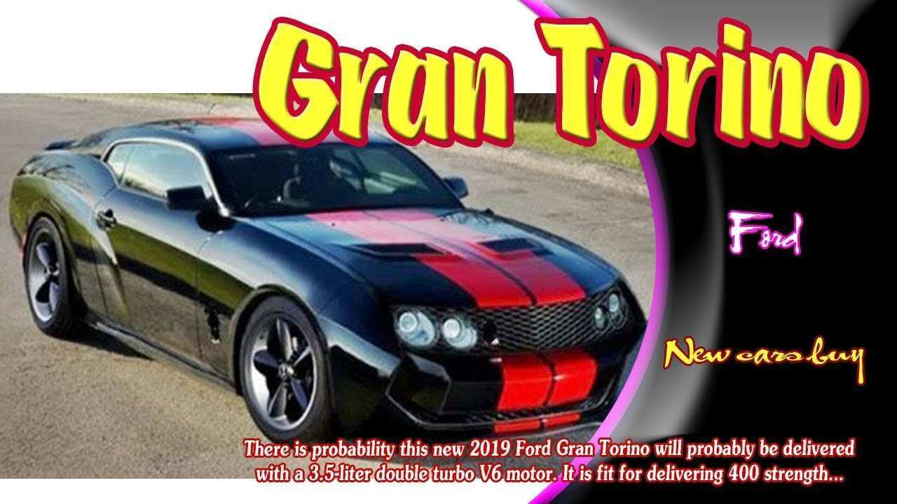 65 The 2019 Ford Torino Redesign And Concept