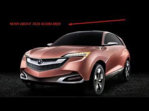 67 The Best Acura Mdx 2020 Changes Performance And New Engine