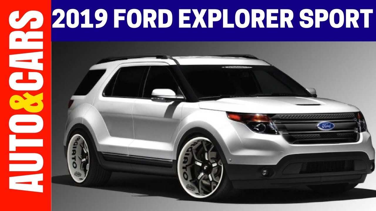 74 The 2019 Ford Explorer Sports Release Date