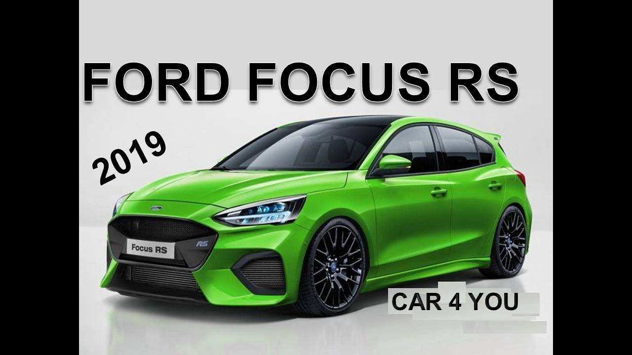 82 The Best 2019 Ford Focus RS Spesification