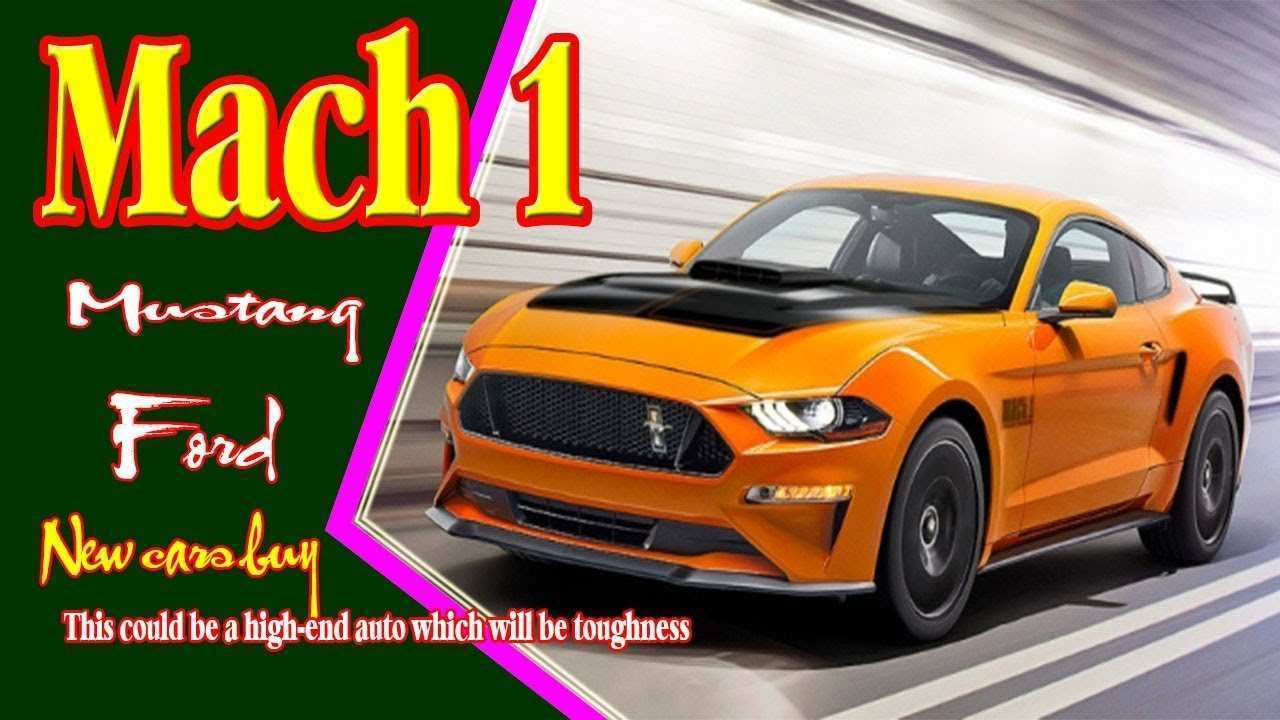 84 All New 2019 Mustang Mach 1 Exterior And Interior
