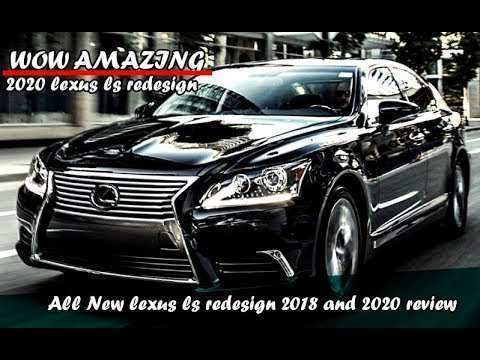 85 A Lexus Ls 2020 Performance And New Engine