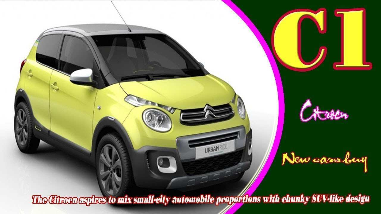 86 All New 2019 Citroen C1 Redesign And Review