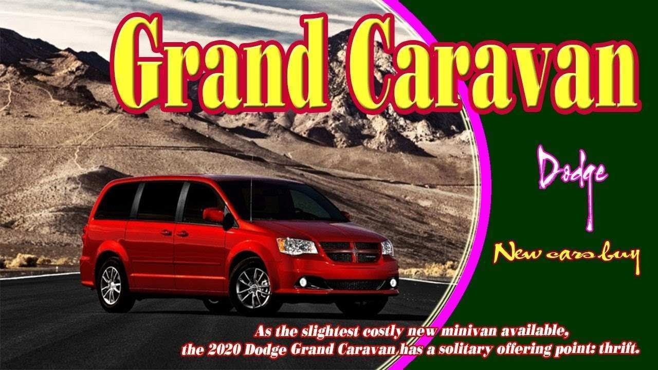 90 The Best 2020 Dodge Grand Caravan Price Design And Review