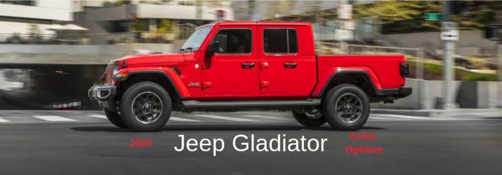 18 Best 2020 Jeep Gladiator Color Options Pricing