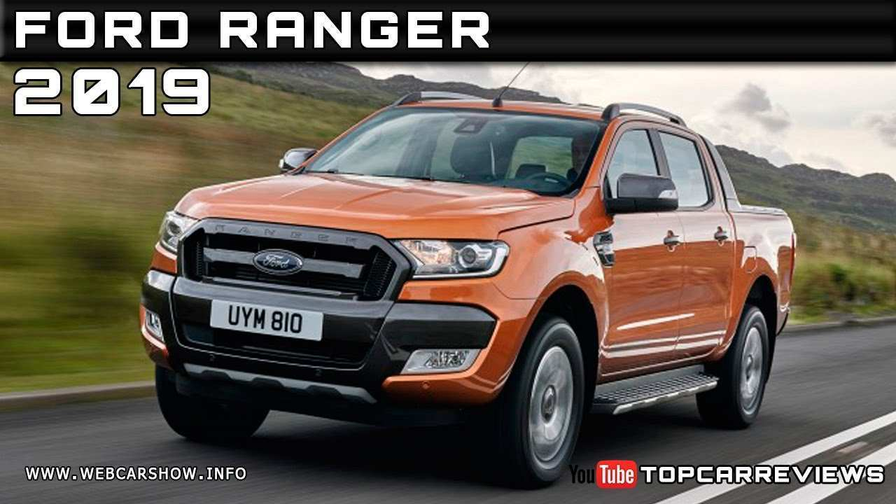 33 All New 2019 Ford Ranger Youtube Price Design And Review