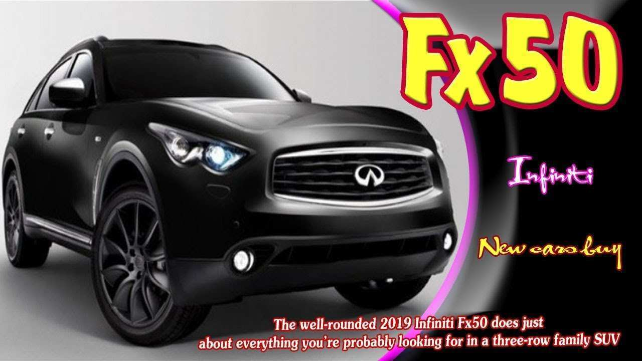 90 New 2019 Infiniti Fx50 Spesification