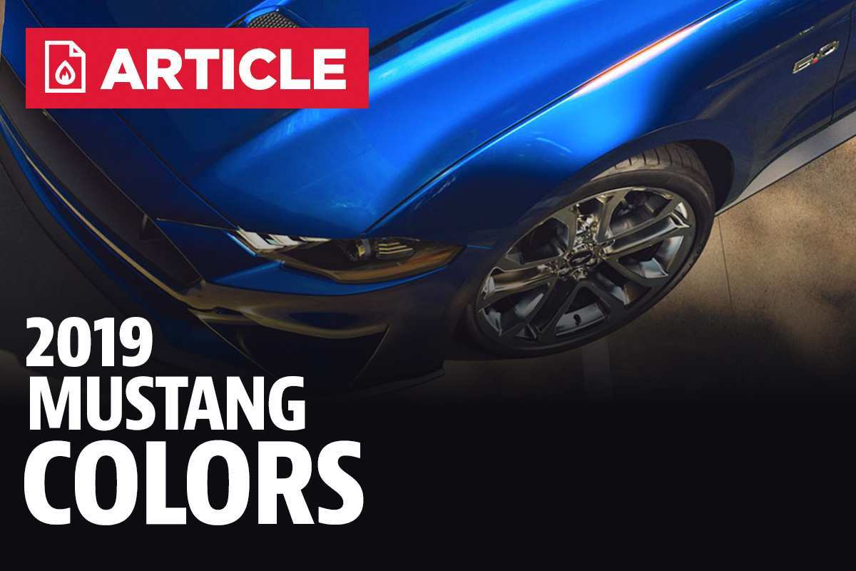 97 The 2019 Ford Mustang Colors Performance