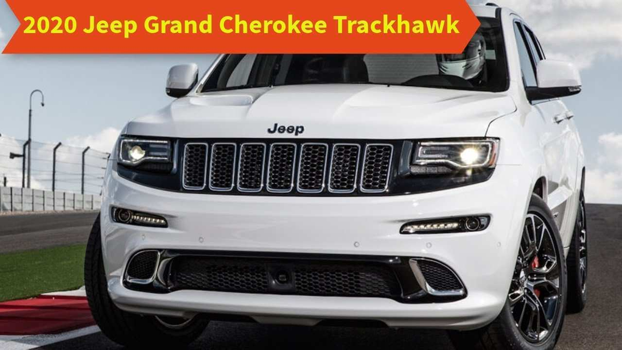 98 Best 2020 Jeep Trackhawk Release Date And Concept