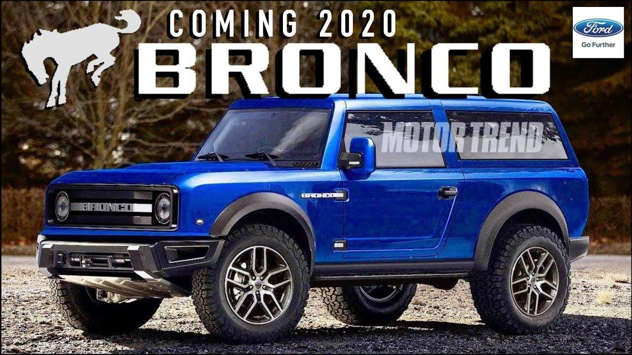 72 The Best 2020 Ford Bronco Youtube Rumors