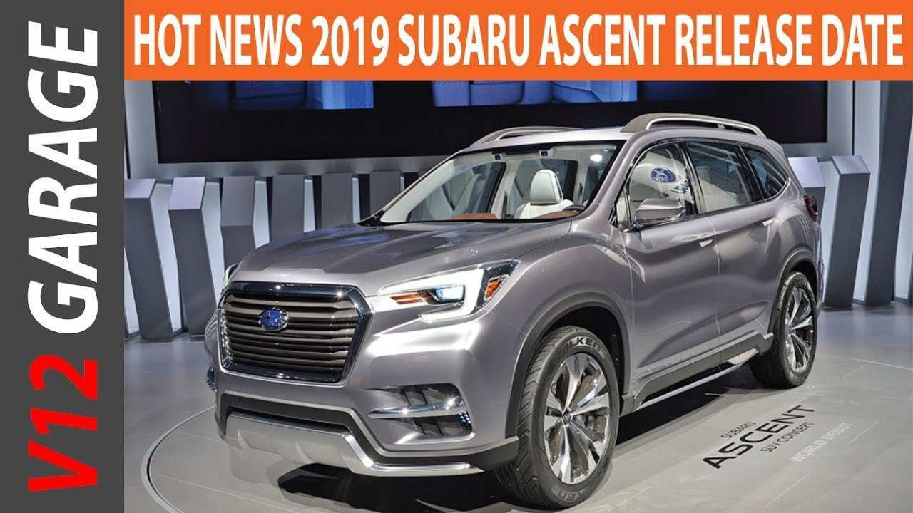 79 All New 2019 Subaru Ascent Release Date Performance