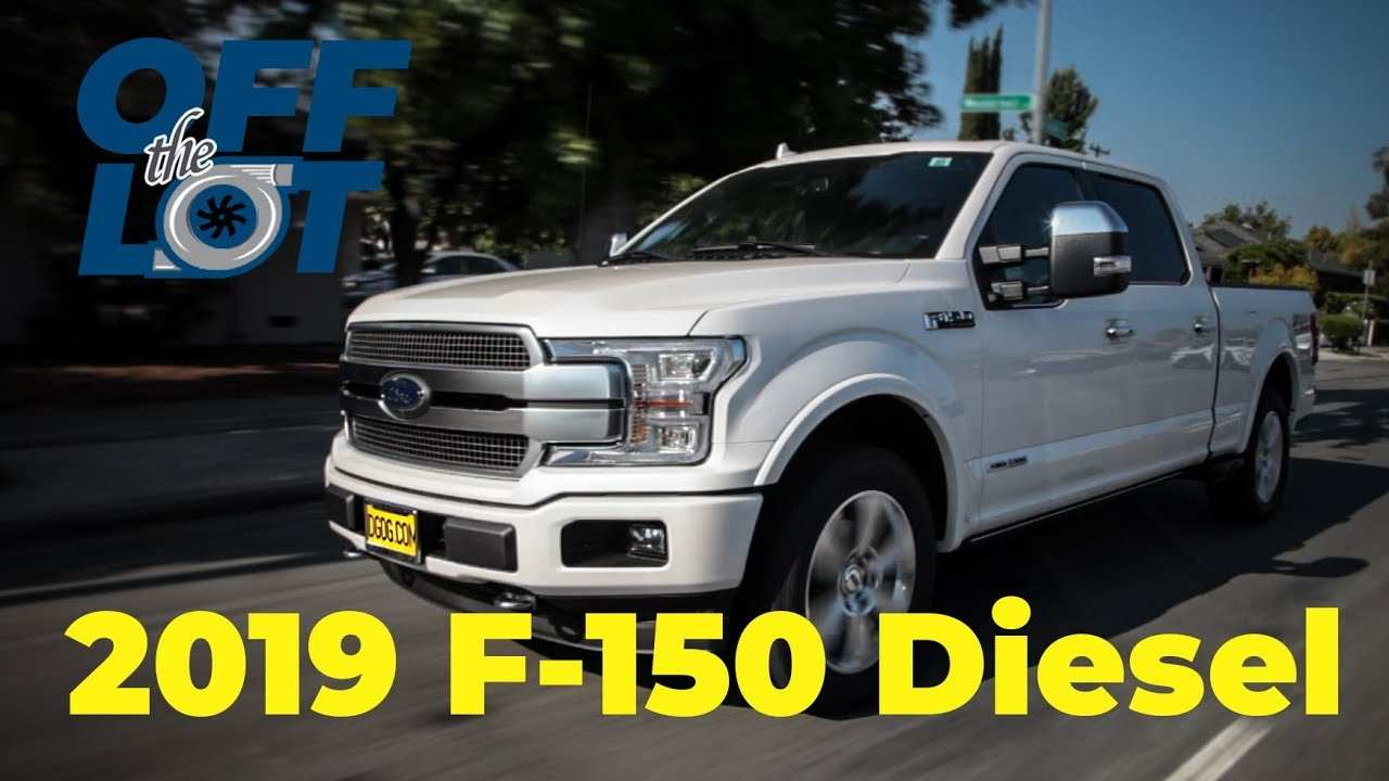 93 The 2019 Ford 150 Diesel Concept And Review