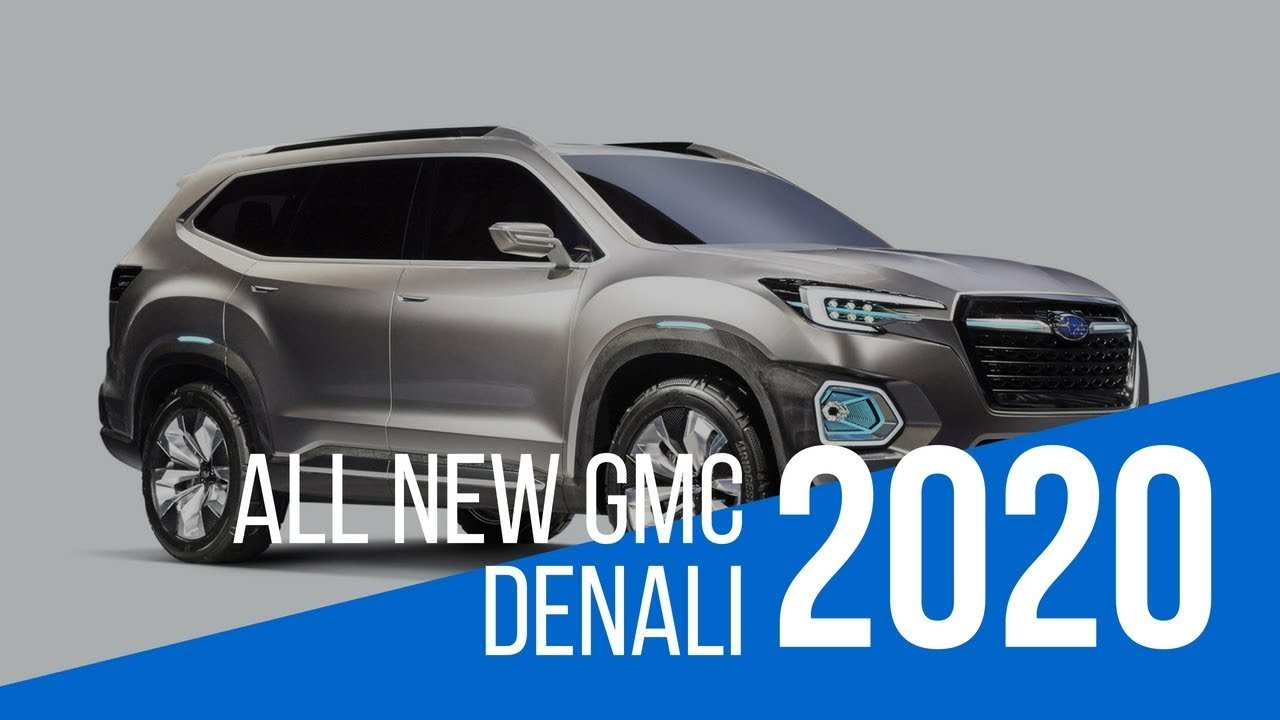 50 All New When Does The 2020 Gmc Yukon Come Out Performance And New Engine