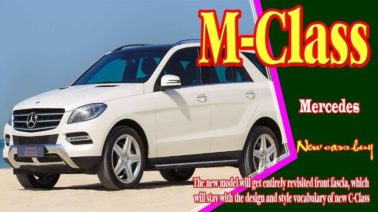 73 Best 2019 Mercedes Benz M Class New Model And Performance